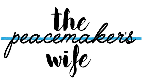 Diary of a Peacemaker's Wife